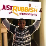 JUST RUBBISH